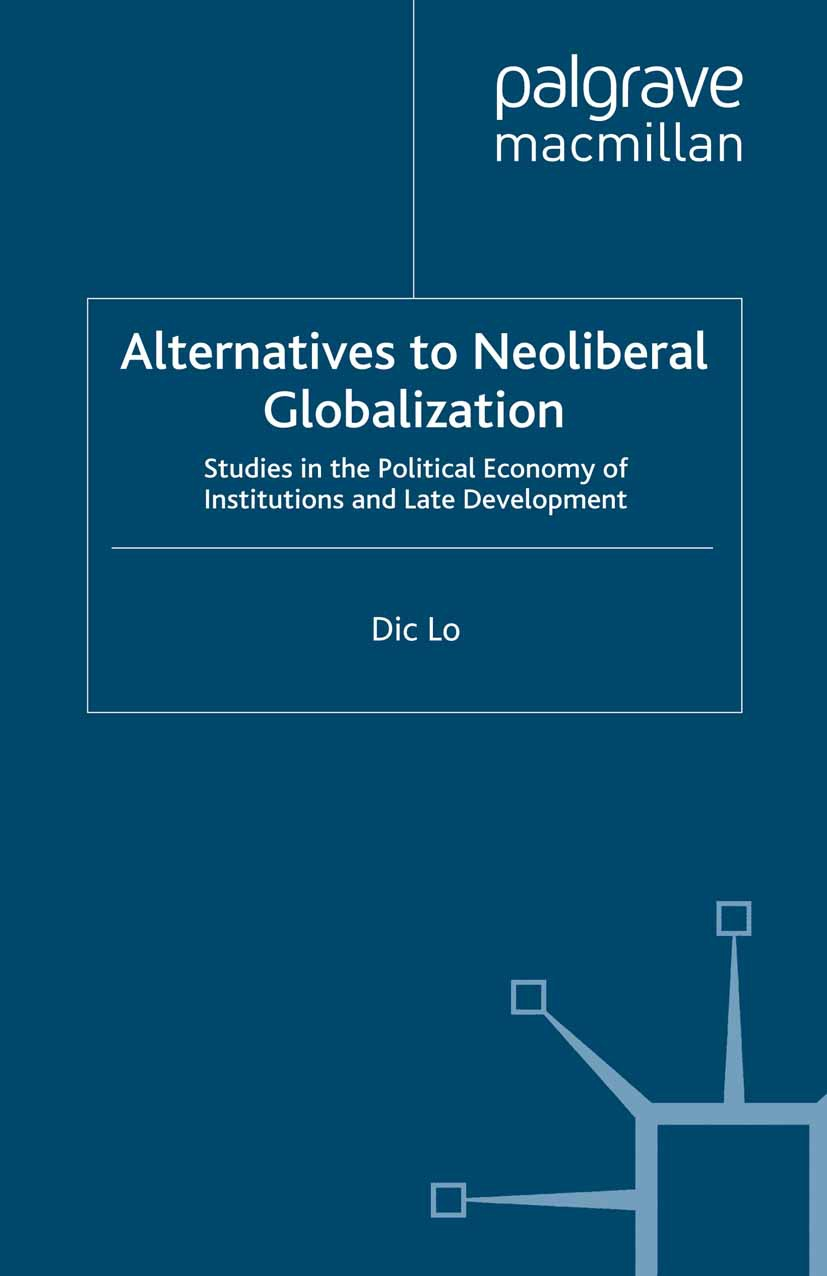 Lo, Dic - Alternatives to Neoliberal Globalization, ebook