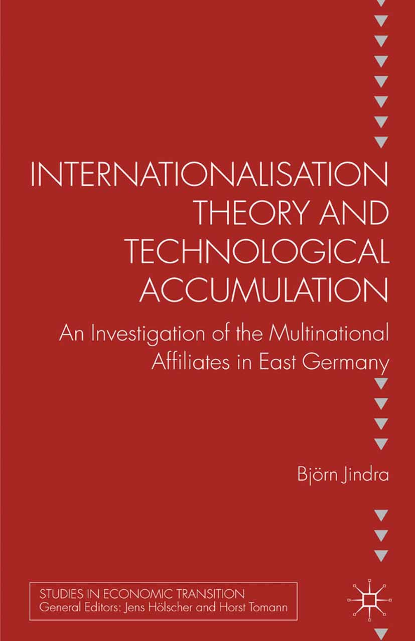 Jindra, Björn - Internationalisation Theory and Technological Accumulation, ebook
