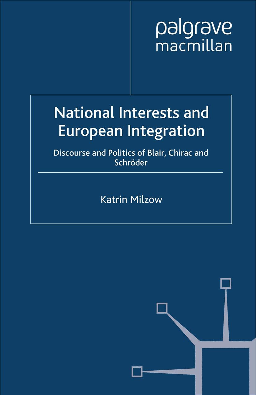 Milzow, Katrin - National Interests and European Integration, ebook