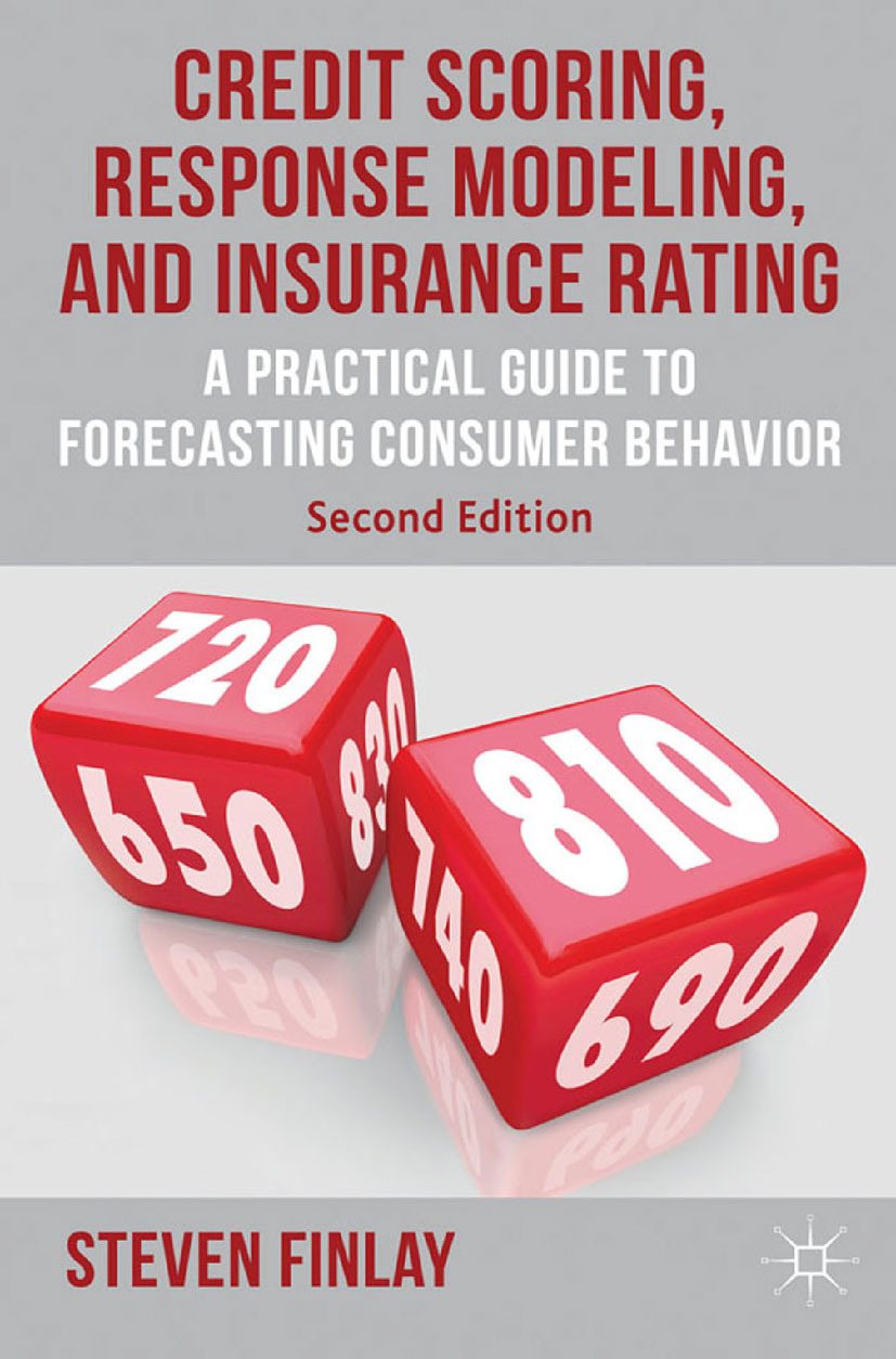 Finlay, Steven - Credit Scoring, Response Modeling, and Insurance Rating, ebook