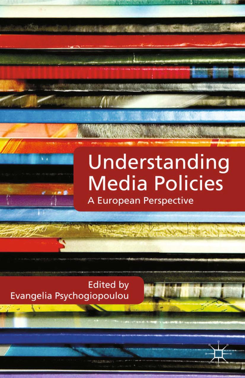 Psychogiopoulou, Evangelia - Understanding Media Policies, e-kirja