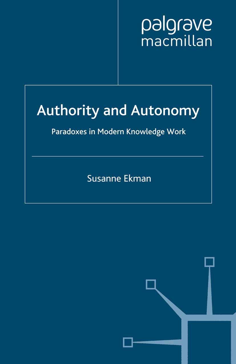 Ekman, Susanne - Authority and Autonomy, ebook