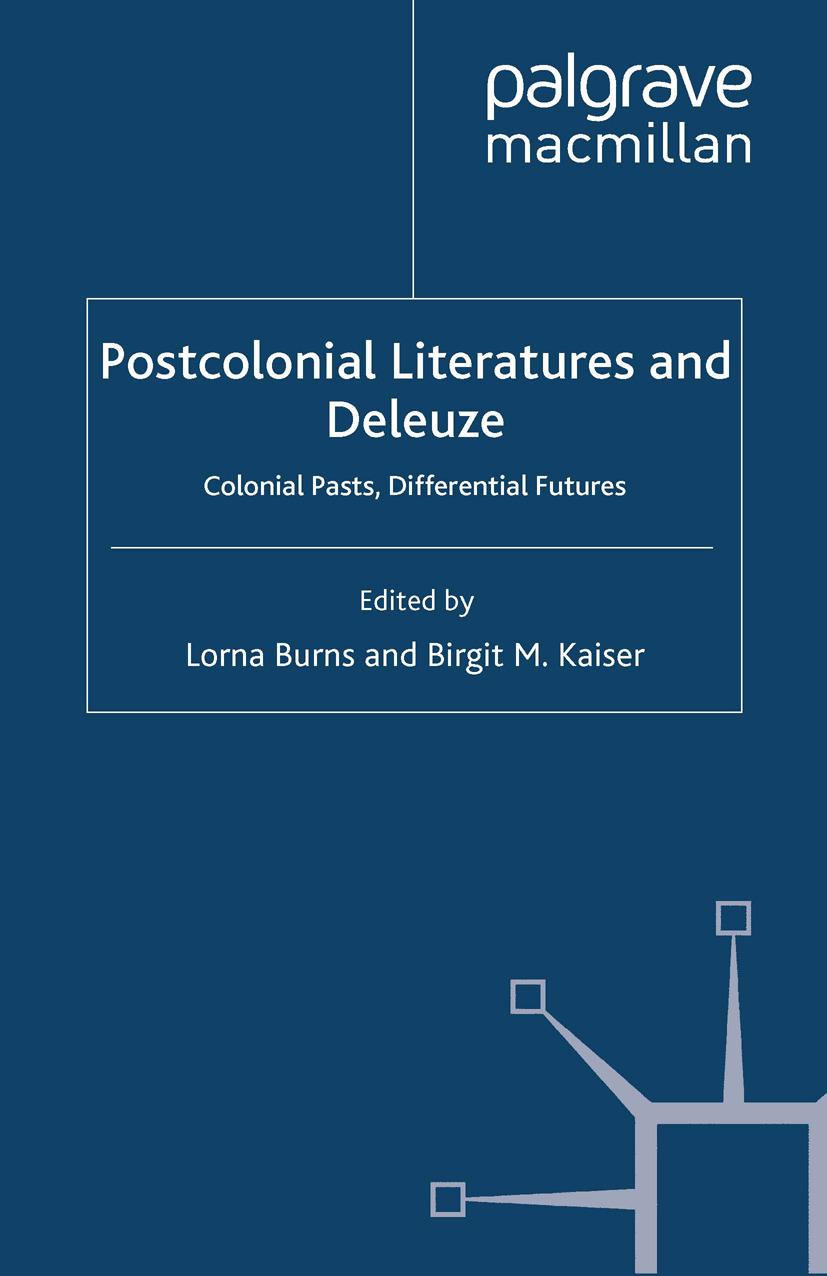 Burns, Lorna - Postcolonial Literatures and Deleuze, ebook