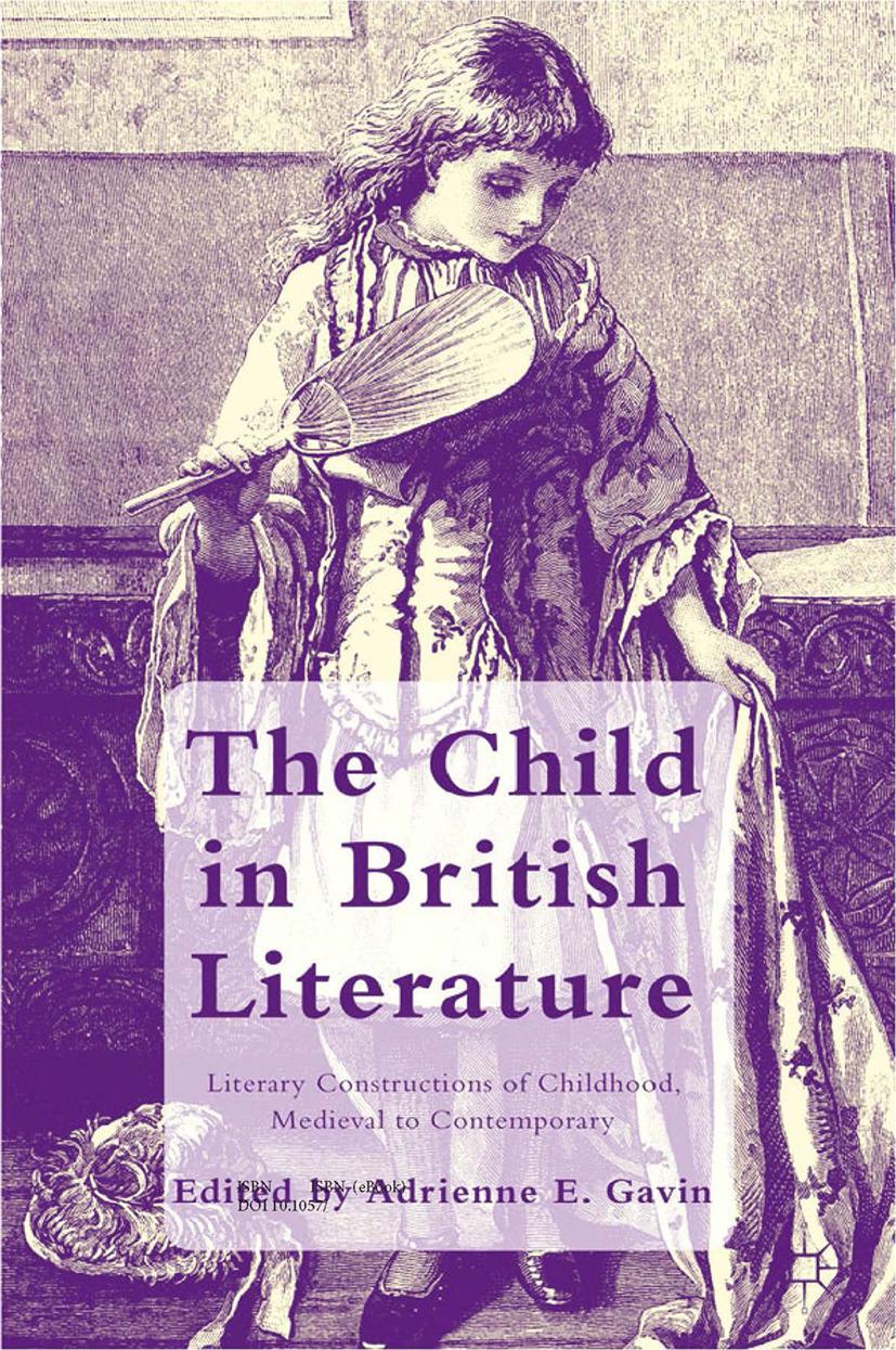 Gavin, Adrienne E. - The Child in British Literature, e-kirja
