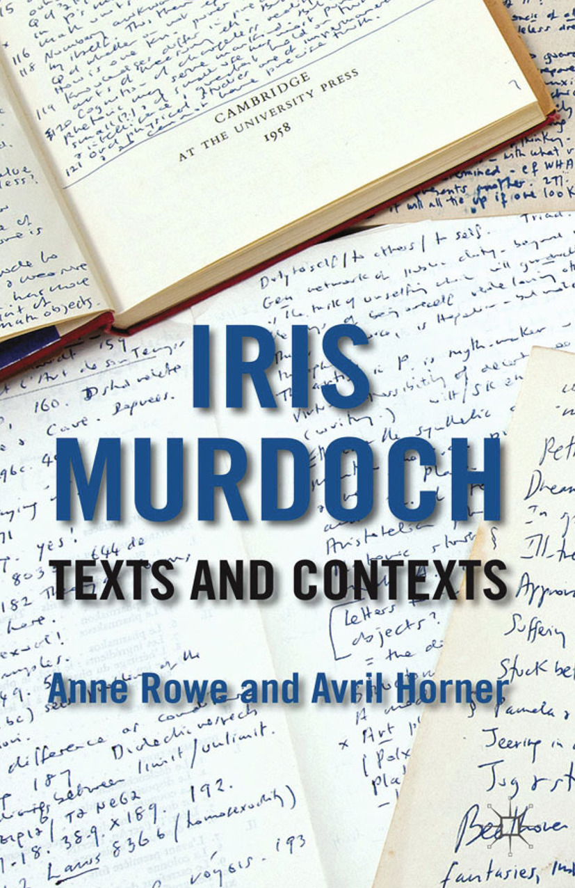 Horner, Avril - Iris Murdoch: Texts and Contexts, ebook