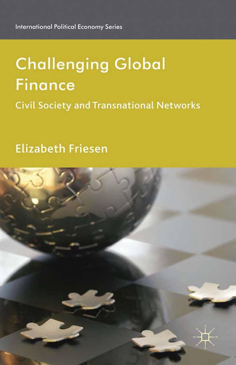 Friesen, Elizabeth - Challenging Global Finance, ebook