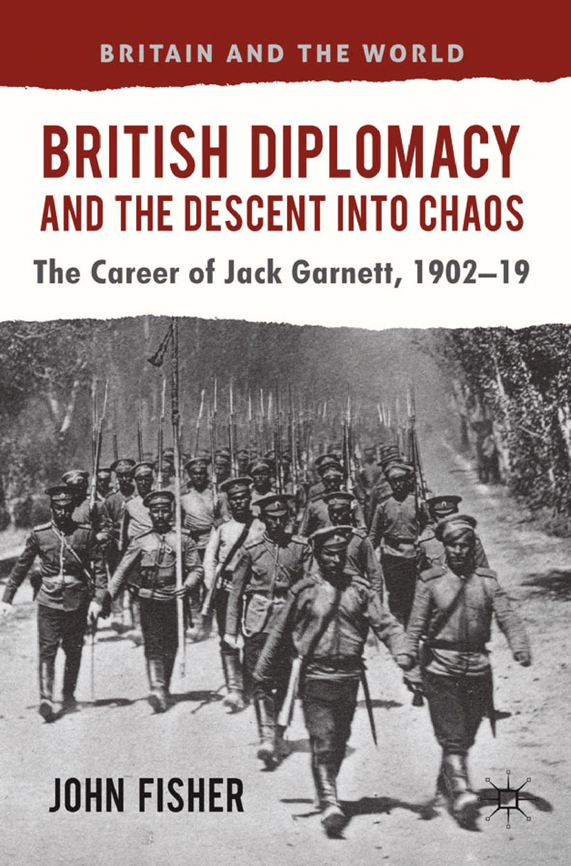 Fisher, John - British Diplomacy and the Descent into Chaos, ebook