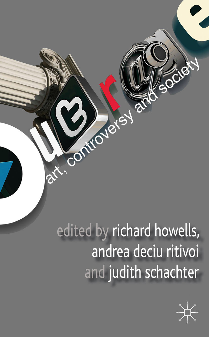 Howells, Richard - Outrage: Art, Controversy, and Society, ebook