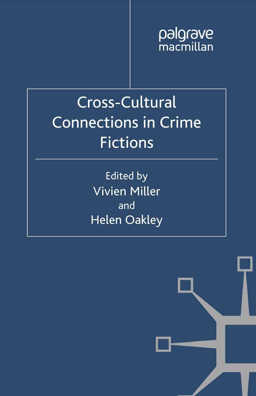 Miller, Vivien - Cross-Cultural Connections in Crime Fictions, ebook