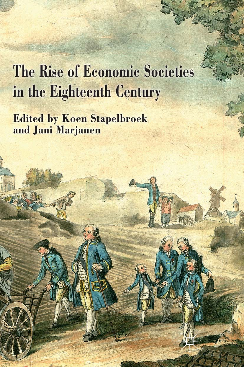Marjanen, Jani - The Rise of Economic Societies in the Eighteenth Century, ebook