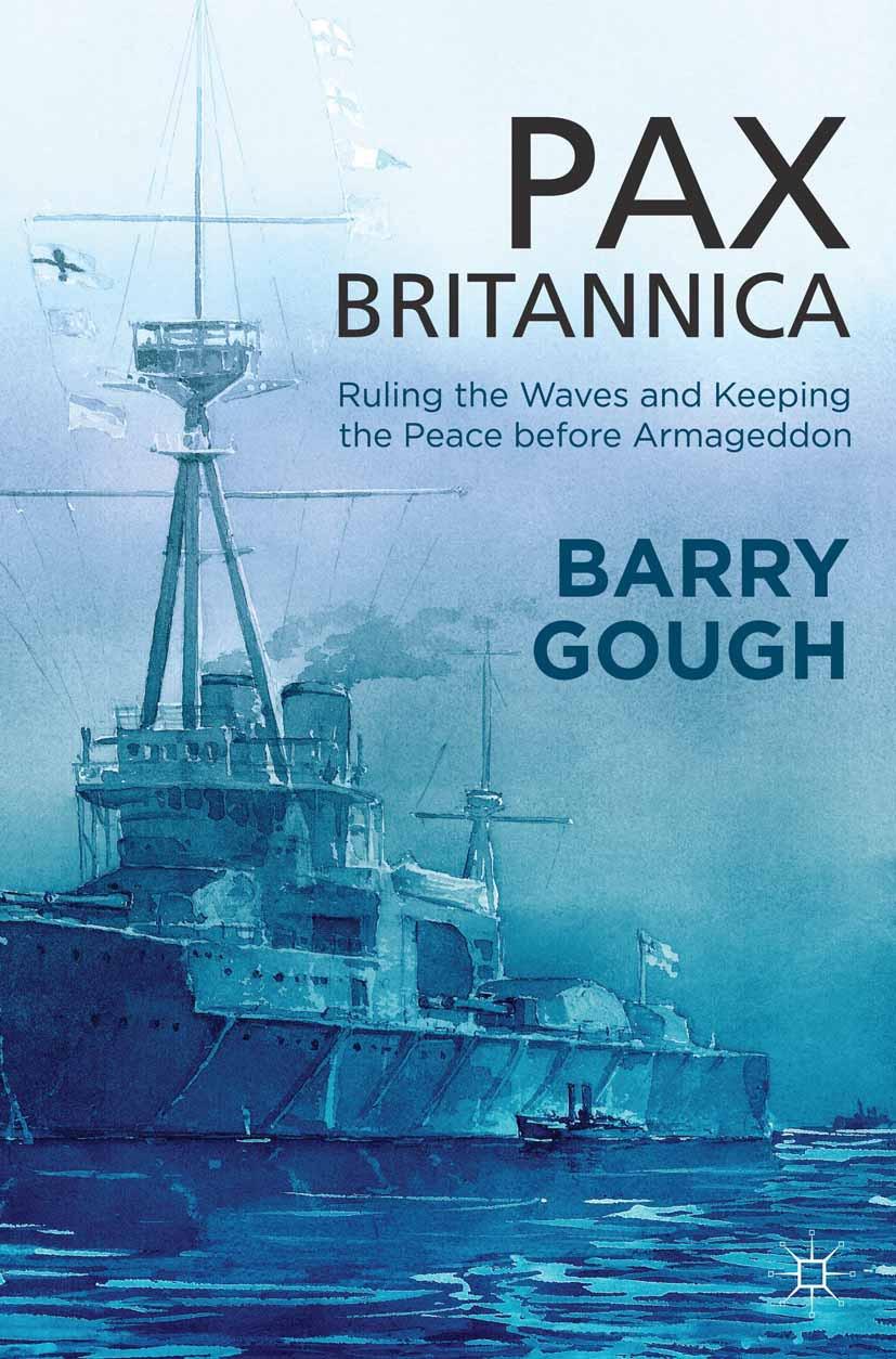 Gough, Barry - Pax Britannica, ebook