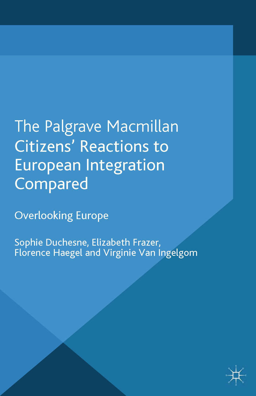 Duchesne, Sophie - Citizens' Reactions to European Integration Compared, ebook