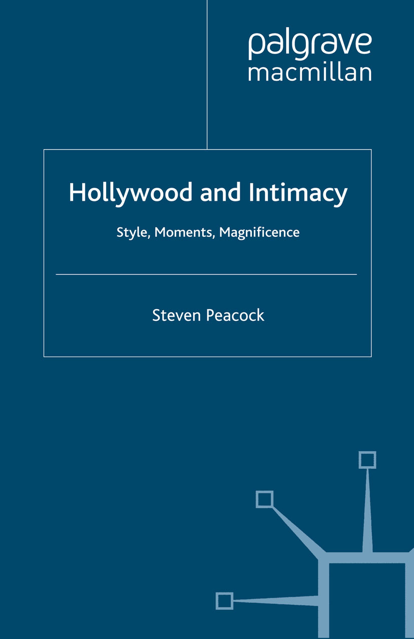 Peacock, Steven - Hollywood and Intimacy, ebook