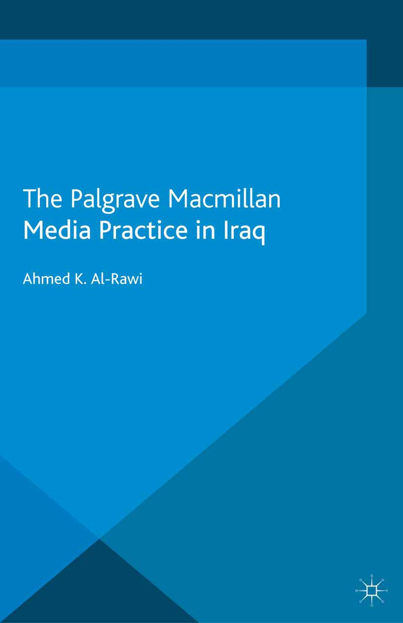 Al-Rawi, Ahmed K. - Media Practice in Iraq, ebook