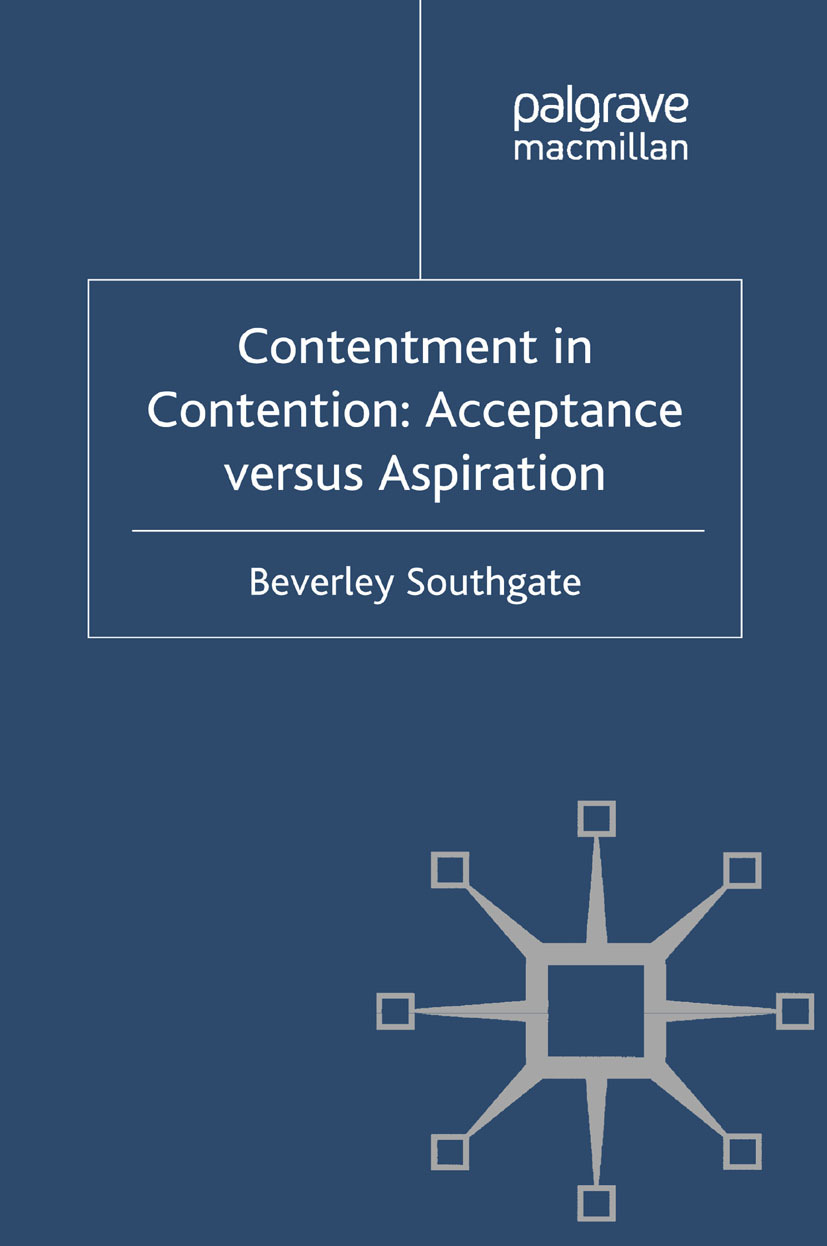 Southgate, Beverley - Contentment in Contention: Acceptance versus Aspiration, ebook
