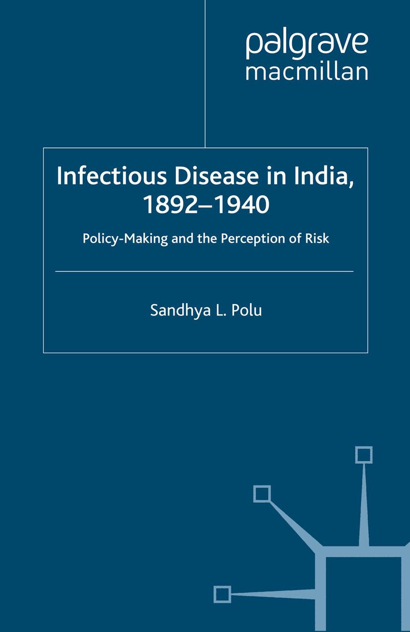 Polu, Sandhya L. - Infectious Disease in India, 1892–1940, ebook