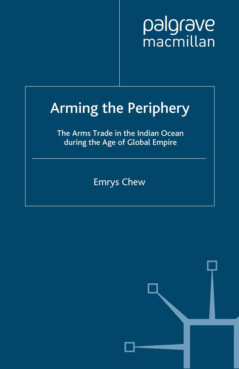 Chew, Emrys - Arming the Periphery, ebook