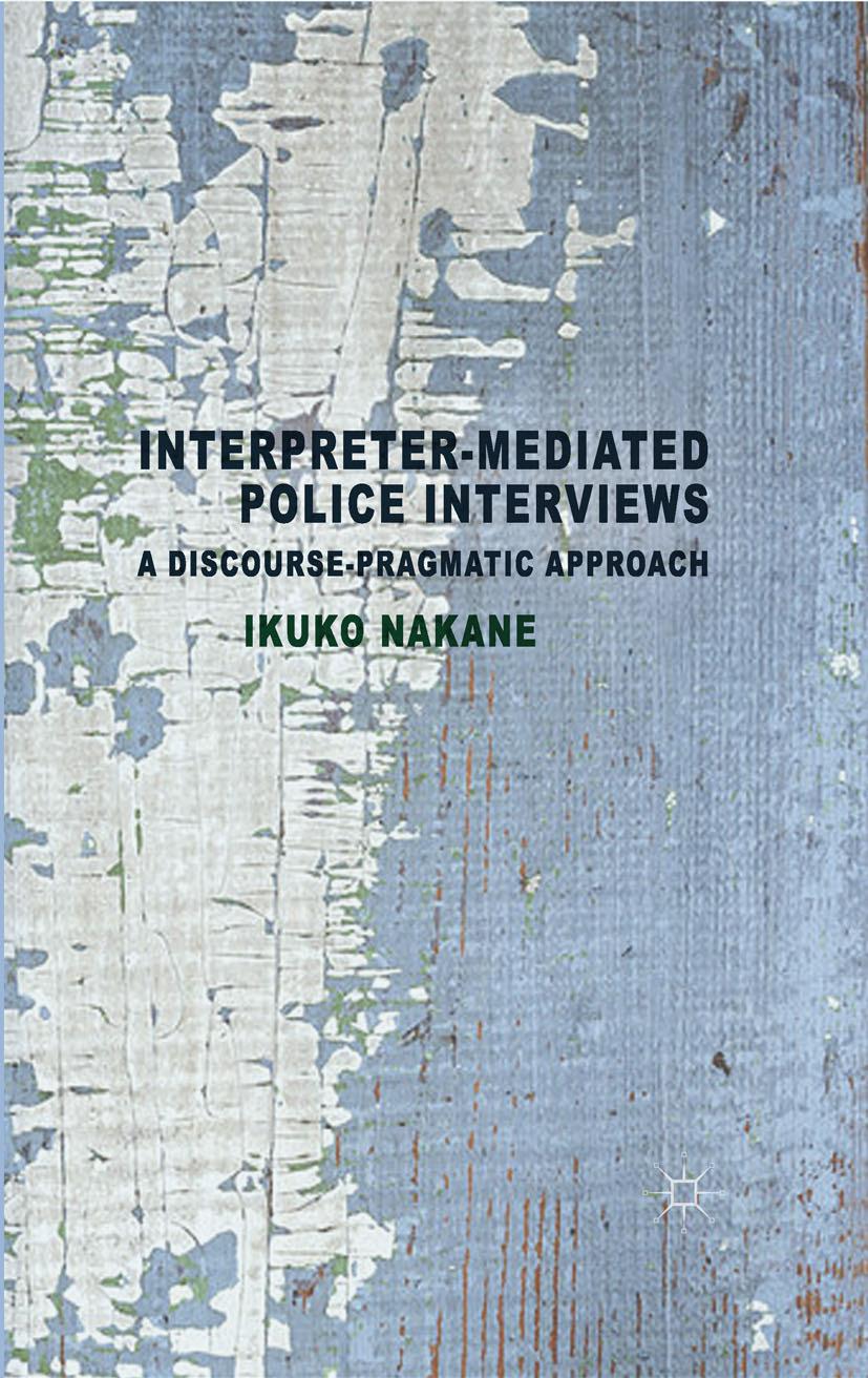 Nakane, Ikuko - Interpreter-mediated Police Interviews, ebook