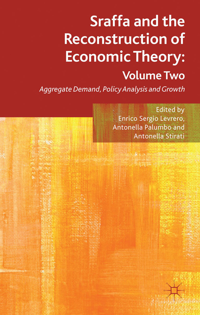 Levrero, Enrico Sergio - Sraffa and the Reconstruction of Economic Theory: Volume Two, ebook