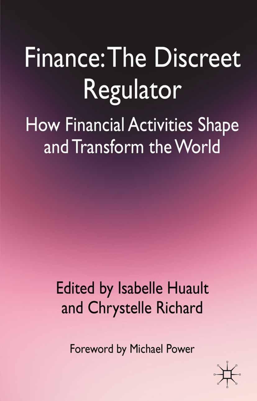 Huault, Isabelle - Finance: The Discreet Regulator, ebook