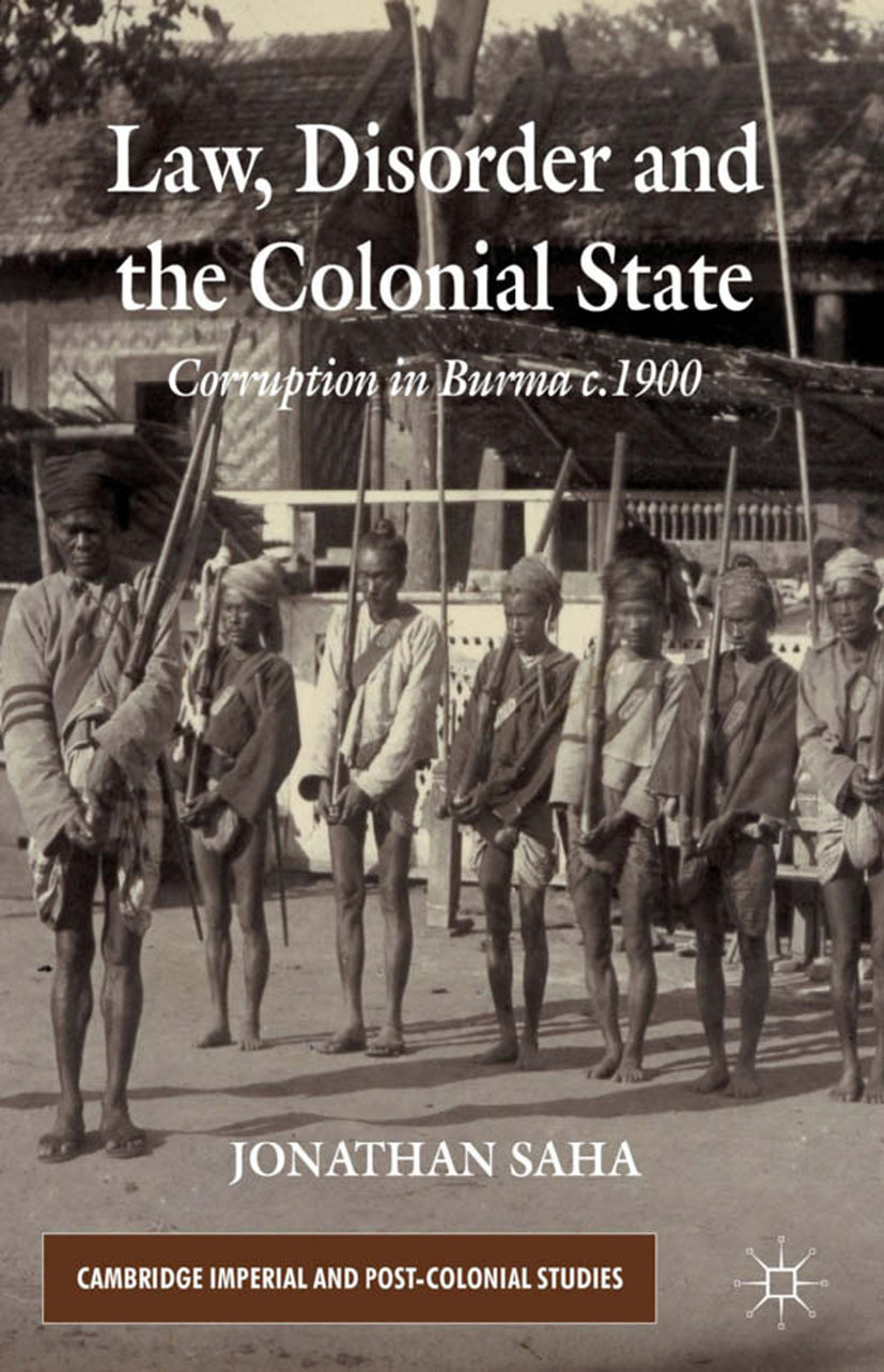 Saha, Jonathan - Law, Disorder and the Colonial State, ebook