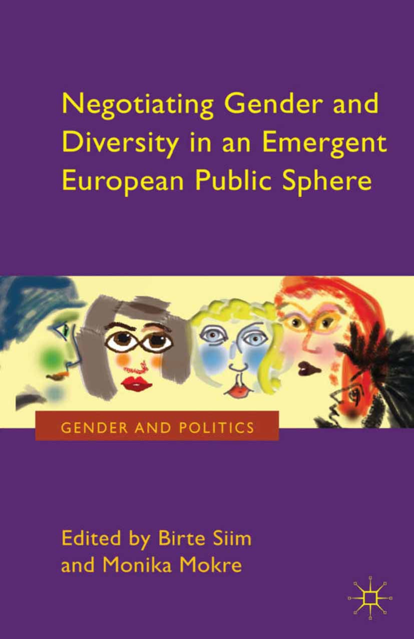 Mokre, Monika - Negotiating Gender and Diversity in an Emergent European Public Sphere, ebook