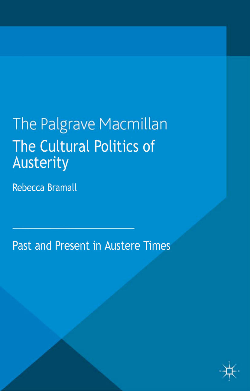 Bramall, Rebecca - The Cultural Politics of Austerity, ebook