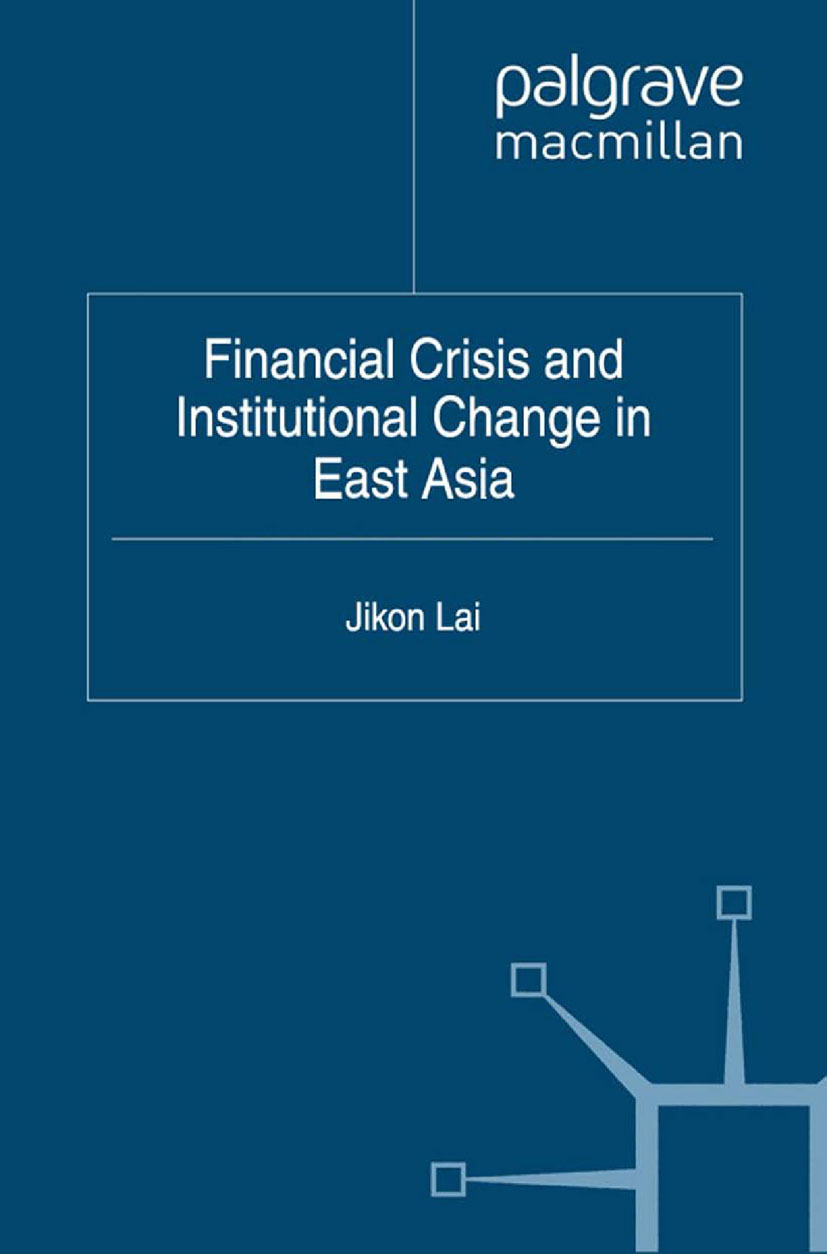 Lai, Jikon - Financial Crisis and Institutional Change in East Asia, ebook