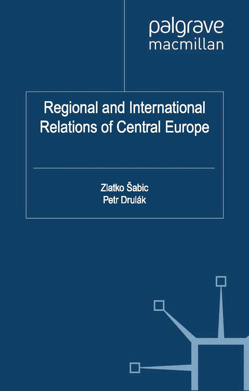 Drulák, Petr - Regional and International Relations of Central Europe, ebook