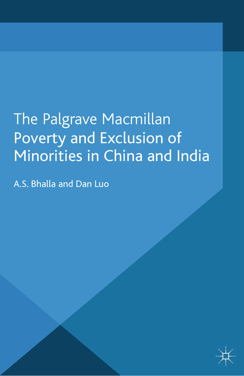 Bhalla, A. S. - Poverty and Exclusion of Minorities in China and India, ebook