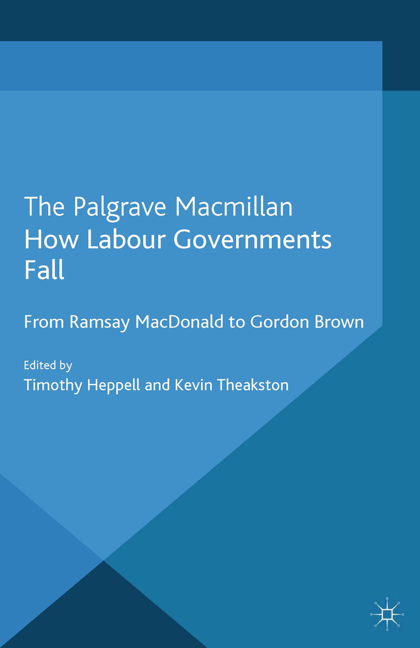 Heppell, Timothy - How Labour Governments Fall, ebook