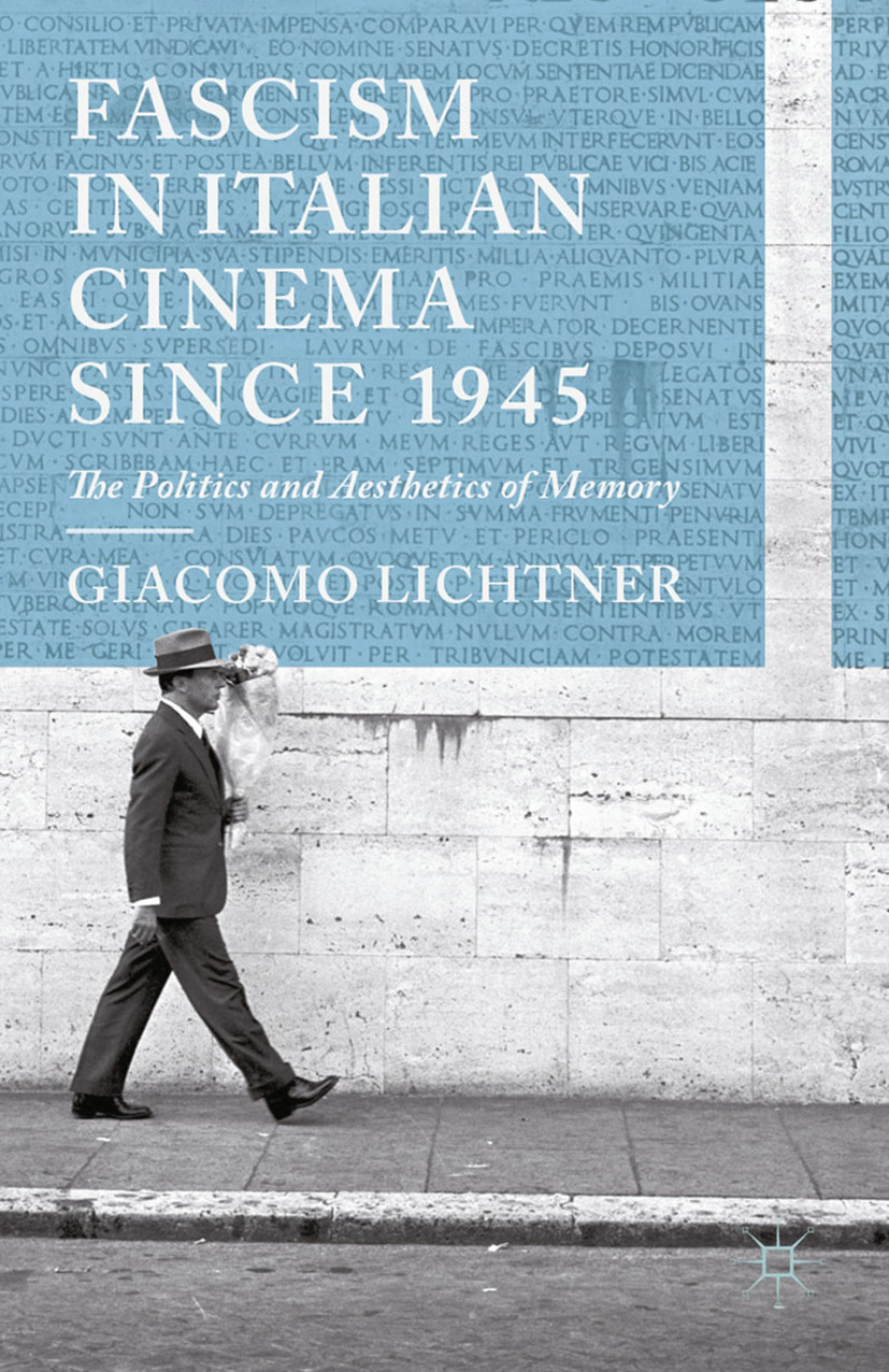 Lichtner, Giacomo - Fascism in Italian Cinema since 1945, ebook