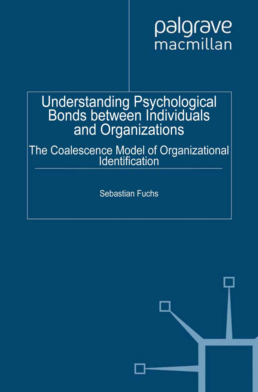Fuchs, Sebastian - Understanding Psychological Bonds between Individuals and Organizations, ebook