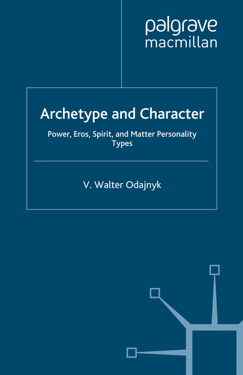 Odajnyk, V. Walter - Archetype and Character, ebook