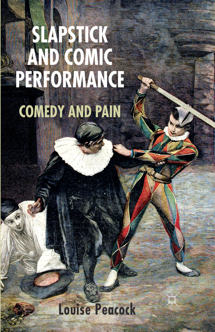 Peacock, Louise - Slapstick and Comic Performance, ebook