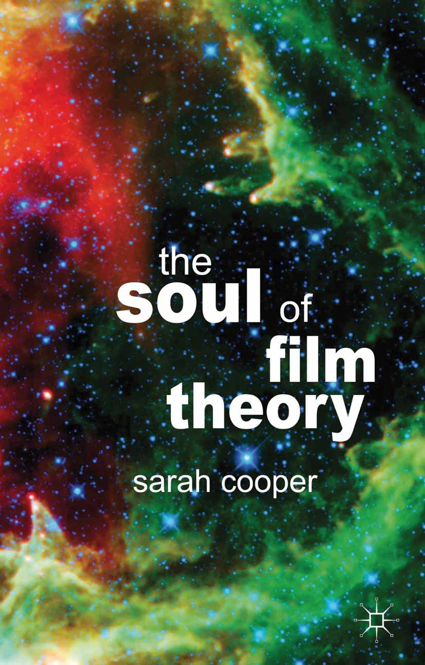 Cooper, Sarah - The Soul of Film Theory, ebook