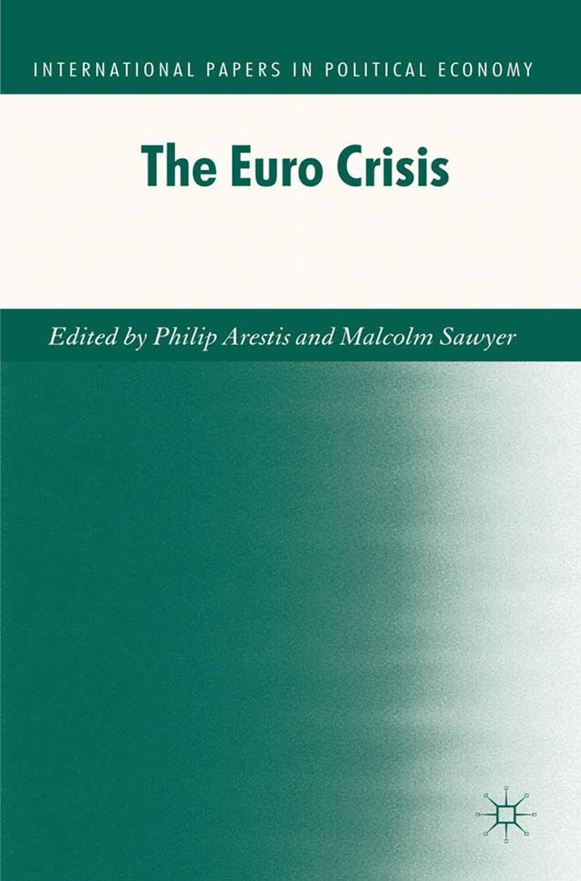 Arestis, Philip - The Euro Crisis, ebook