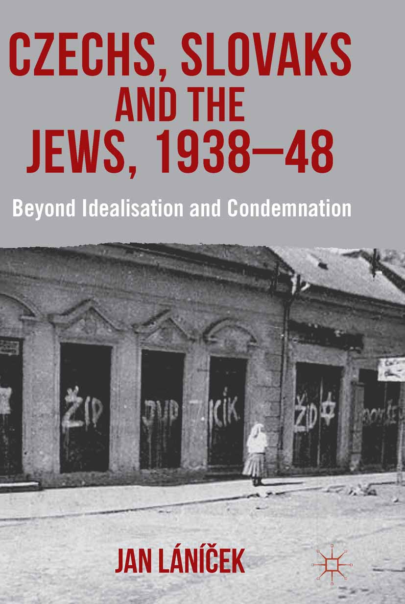 Láníček, Jan - Czechs, Slovaks and the Jews, 1938–48, ebook