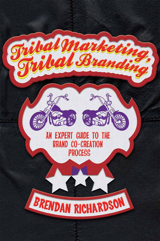 Richardson, Brendan - Tribal Marketing, Tribal Branding, ebook