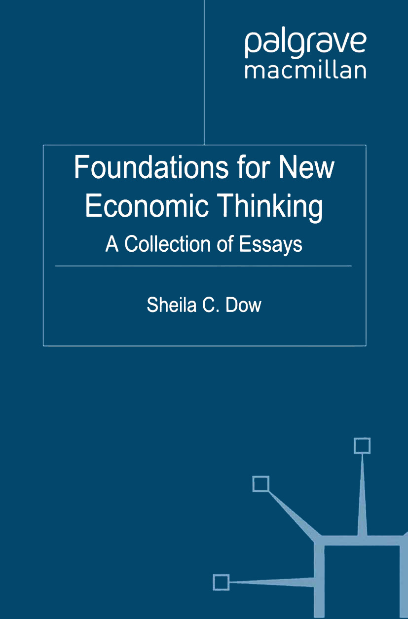 Dow, Sheila C. - Foundations for New Economic Thinking, ebook