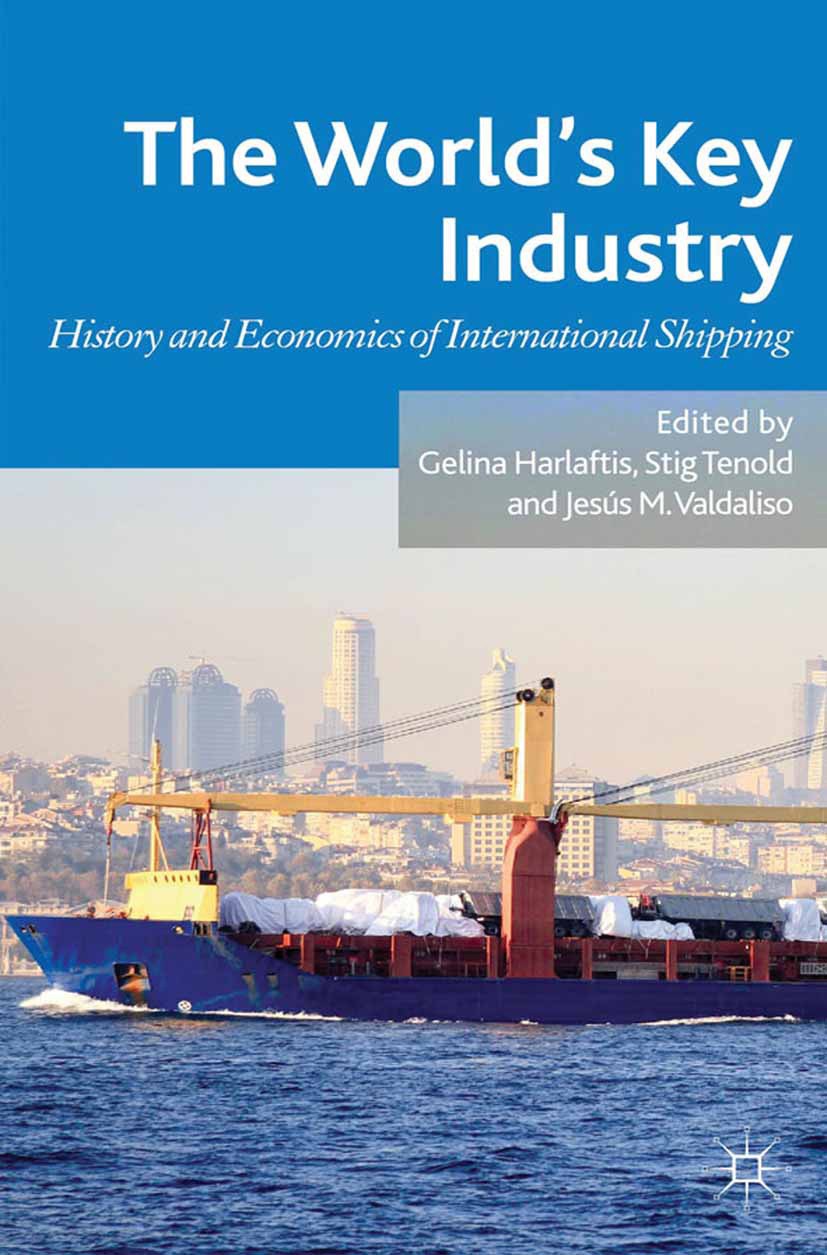 Harlaftis, Gelina - The World's Key Industry, ebook