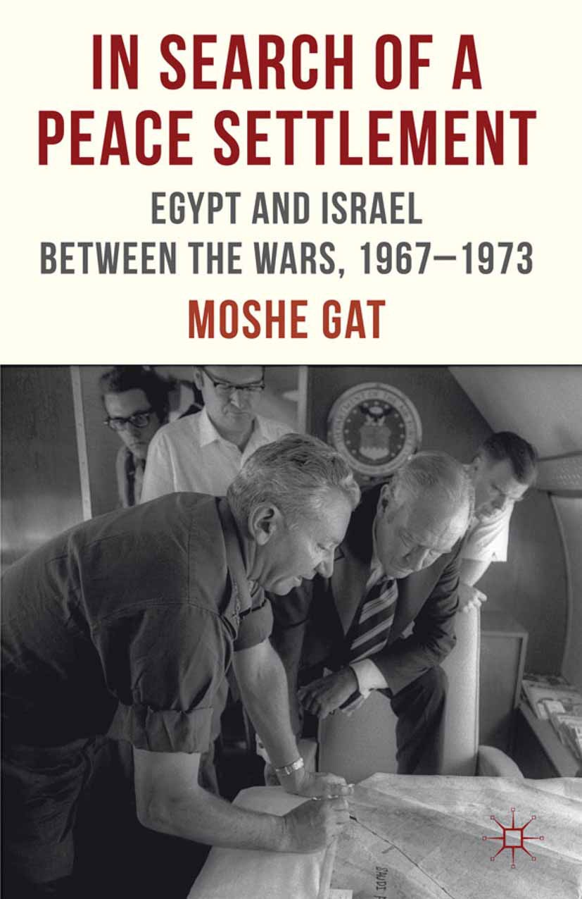 Gat, Moshe - In Search of a Peace Settlement, ebook