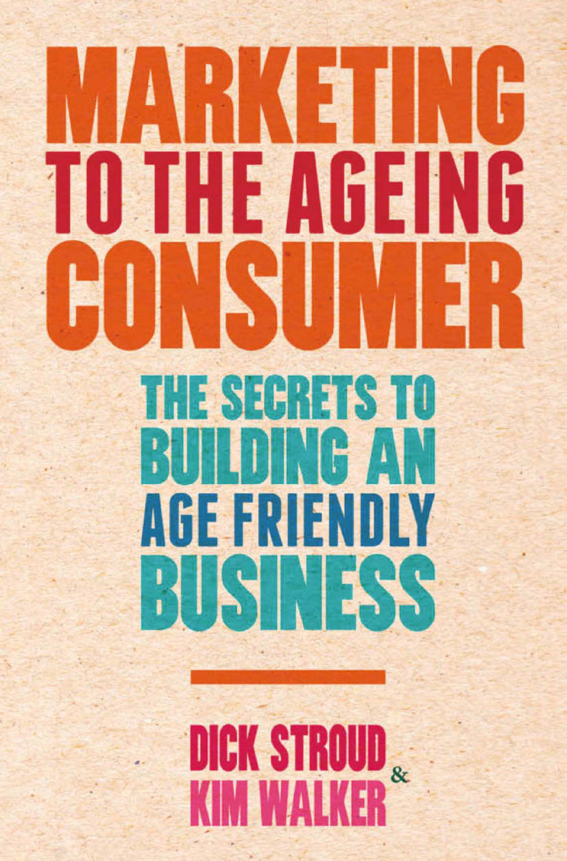Stroud, Dick - Marketing to the Ageing Consumer, ebook