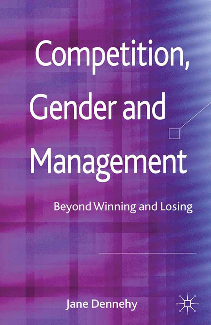 Dennehy, Jane - Competition, Gender and Management, ebook
