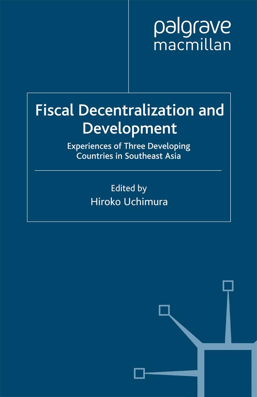Uchimura, Hiroko - Fiscal Decentralization and Development, ebook