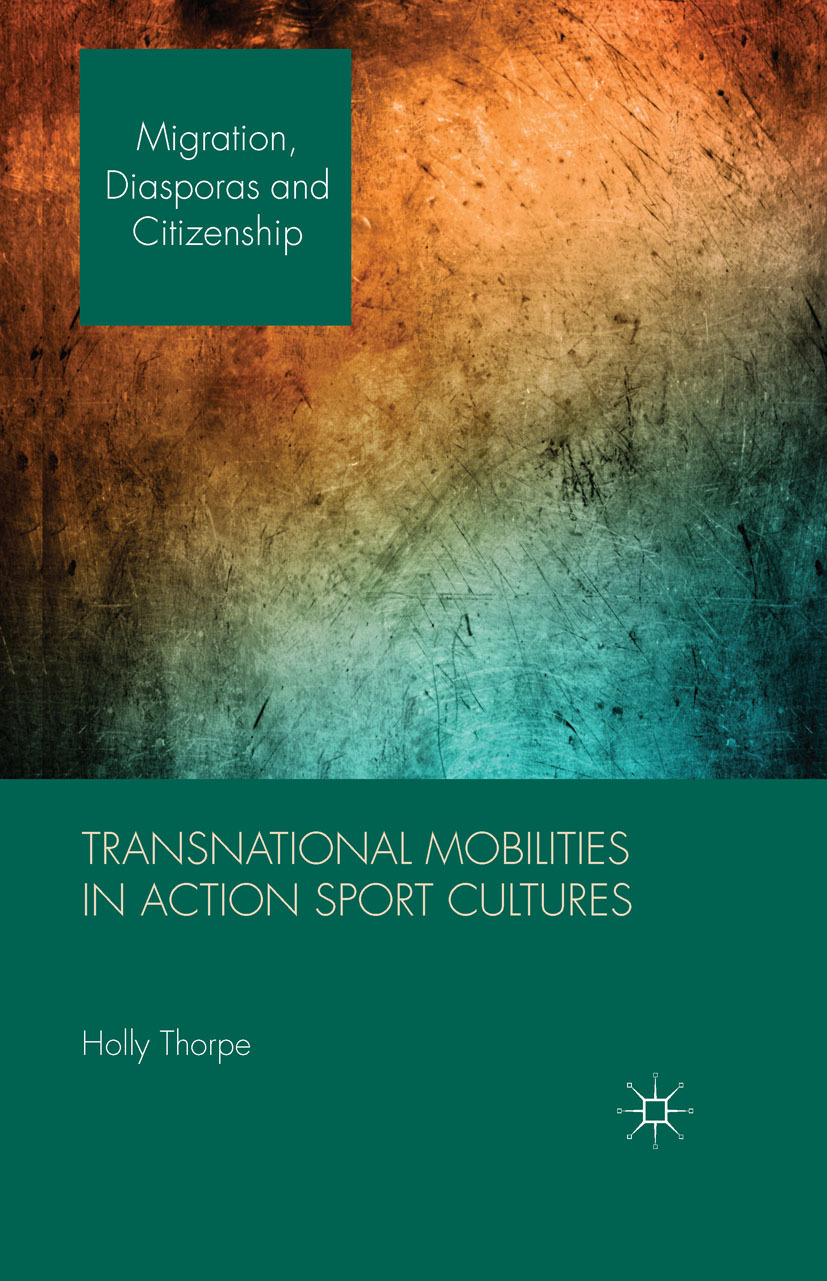 Thorpe, Holly - Transnational Mobilities in Action Sport Cultures, ebook