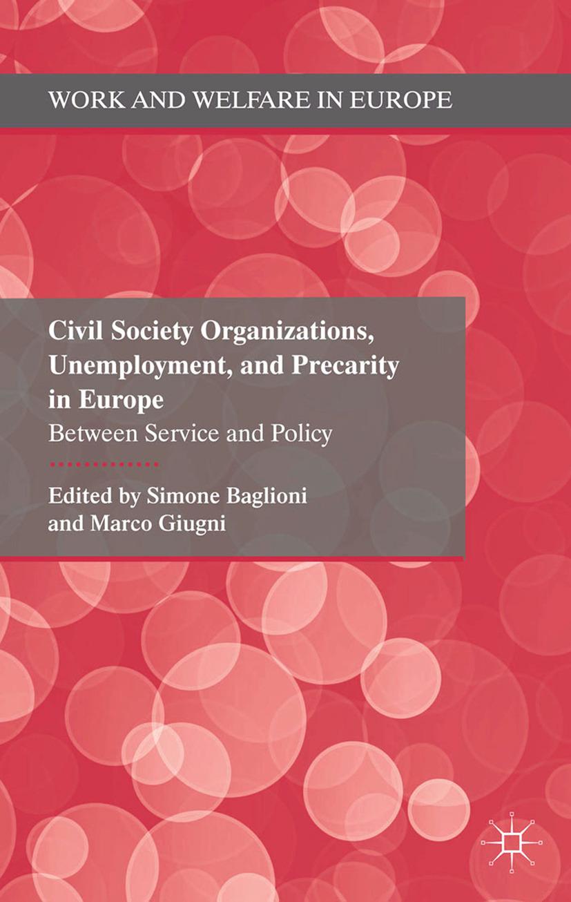 Baglioni, Simone - Civil Society Organizations, Unemployment, and Precarity in Europe, ebook