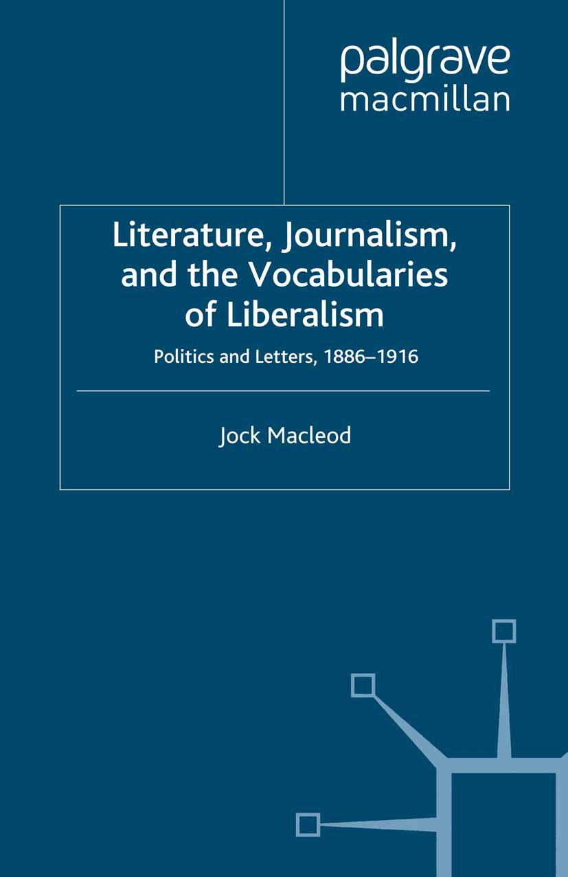 Macleod, Jock - Literature, Journalism, and the Vocabularies of Liberalism, ebook
