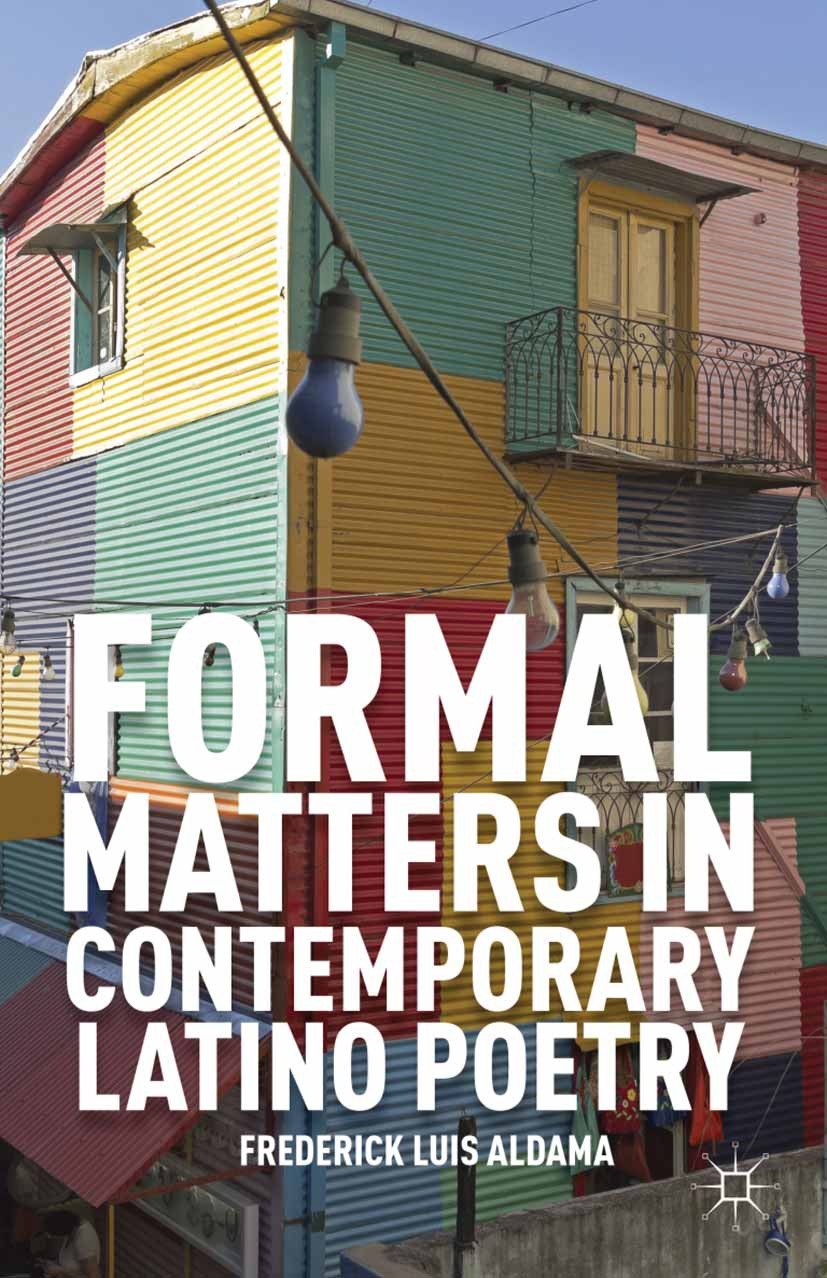 Aldama, Frederick Luis - Formal Matters in Contemporary Latino Poetry, ebook