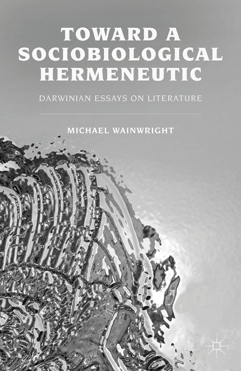 Wainwright, Michael - Toward a Sociobiological Hermeneutic, ebook
